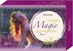 Zauberhafte Magie für deinen Alltag - Kokol, Branka