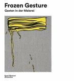 Frozen Gesture