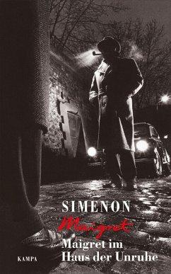 Maigret im Haus der Unruhe - Simenon, Georges
