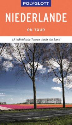 POLYGLOTT on tour Reiseführer Niederlande - Rössig, Wolfgang