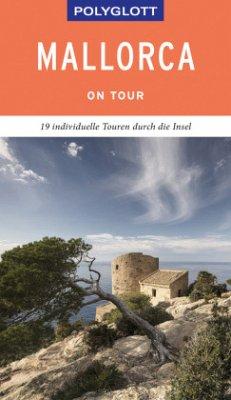 POLYGLOTT on tour Reiseführer Mallorca - Kilimann, Susanne;Neumann, Peter V.;Albert, Kirsten