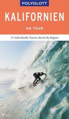 POLYGLOTT on tour Reiseführer Kalifornien - Teuschl, Karl