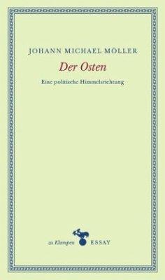 Der Osten - Möller, Johann Michael