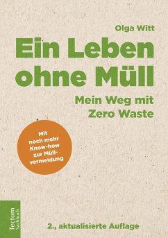 Ein Leben ohne Müll - Witt, Olga
