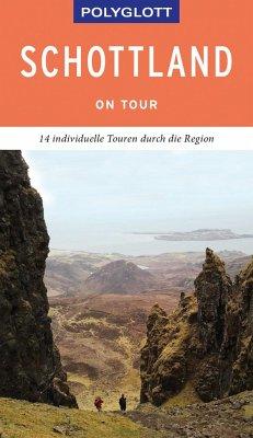 POLYGLOTT on tour Reiseführer Schottland - Ringelmann, Brigitte