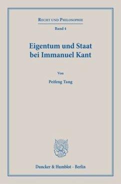 Eigentum und Staat bei Immanuel Kant - Tang, Peifeng