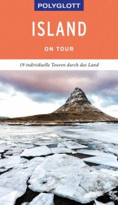 POLYGLOTT on tour Reiseführer Island - Barth, Sabine;Veit, Wolfgang;Ehmanns, Johannes M.
