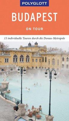POLYGLOTT on tour Reiseführer Budapest - Molnár, Foolke;Müller, Alice