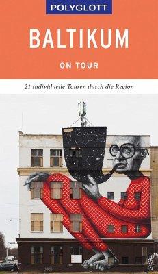 POLYGLOTT on tour Reiseführer Baltikum - Könnecke, Jochen;Bisping, Stefanie;Rössig, Wolfgang