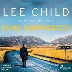 Keine Kompromisse / Jack Reacher Bd.20 (6 Audio-CDs) - Child, Lee