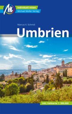 Umbrien Reiseführer Michael Müller Verlag - Schmid, Marcus X.