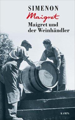 Maigret und der Weinhändler / Kommissar Maigret Bd.71 - Simenon, Georges