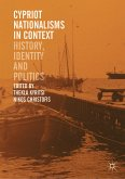 Cypriot Nationalisms in Context (eBook, PDF)