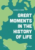 Great Moments in the History of Life (eBook, PDF)