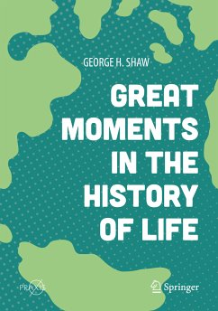 Great Moments in the History of Life (eBook, PDF) - Shaw, George H.