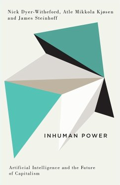 Inhuman Power - Dyer-Witheford, Nick