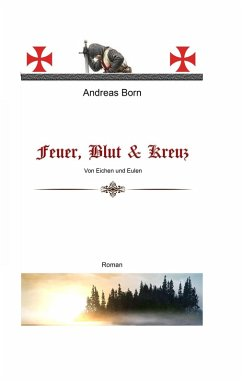 Feuer, Blut & Kreuz (eBook, ePUB)