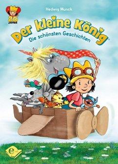 Der kleine König (eBook, ePUB) - Munck, Hedwig