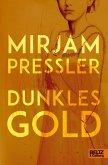 Dunkles Gold (eBook, ePUB)