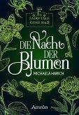Die Nacht der Blumen / Fairytale gone Bad Bd.1 (eBook, ePUB)