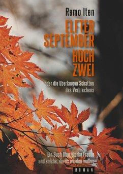 Elfter September hoch Zwei oder die überlangen Schatten des Verbrechens (eBook, ePUB)