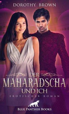 Der Maharadscha und ich   Erotischer Roman (eBook, ePUB) - Brown, Dorothy