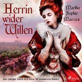 Herrin wider Willen - Die große Saga aus dem 30-jährigen Krieg (Ungekürzt) (MP3-Download)