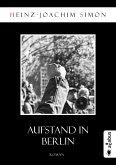 Aufstand in Berlin (eBook, ePUB)