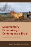 Documentary Filmmaking in Contemporary Brazil (eBook, PDF)