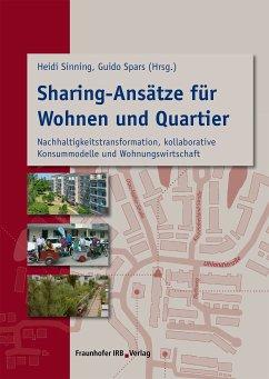 Sharing-Ansätze für Wohnen und Quartier. (eBook, PDF)