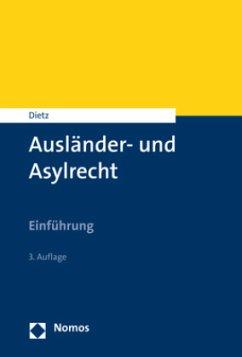 Ausländer- und Asylrecht - Dietz, Andreas