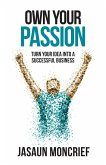 Own Your Passion (eBook, ePUB)