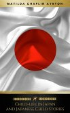 Child-life in Japan and Japanese Child Stories (Illustrated) (Golden Deer Classics) (eBook, ePUB)