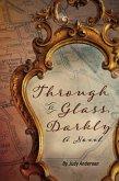 Through a Glass, Darkly (eBook, ePUB)