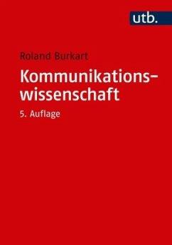 Kommunikationswissenschaft - Burkart, Roland