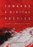 Towards a Digital Poetics