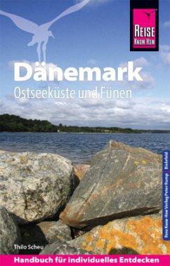 Reise Know-How Reiseführer Dänemark - Ostseeküste und Fünen - Scheu, Thilo