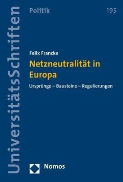 Netzneutralität in Europa - Francke, Felix