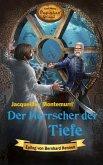 Der Herrscher der Tiefe / Karl Mays Magischer Orient Bd.7