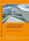 """""""... übersetzt von Peter Handke"""" - Philologische und translationswissenschaftliche Analysen"""
