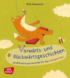 Vorwärts- und Rückwärtsgeschichten - Diepmann, Rita