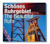 Schönes Ruhrgebiet / The Beautiful Ruhr