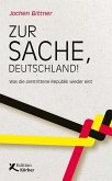 Zur Sache, Deutschland!
