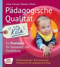 Pädagogische Qualität in der Kita - Ben Sabeur, Nadine;Bienia, Oliver;Kägi, Sylvia