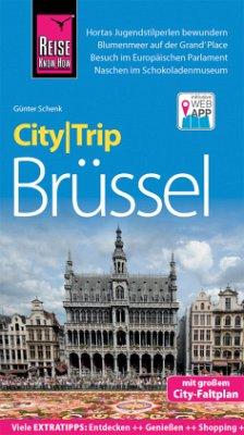 Reise Know-How CityTrip Brüssel - Schenk, Günter