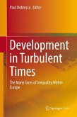 Development in Turbulent Times
