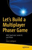 Let's Build a Multiplayer Phaser Game (eBook, PDF)