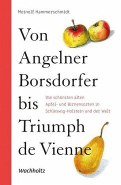 Von Angelner Borsdorfer bis Triumph de Vienne - Hammerschmidt, Meinolf