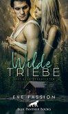Wilde Triebe   Erotische Geschichten (eBook, ePUB)