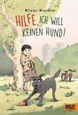 Hilfe, ich will keinen Hund! (eBook, ePUB)